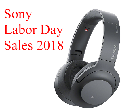 Sony Labor Day Sales 2018